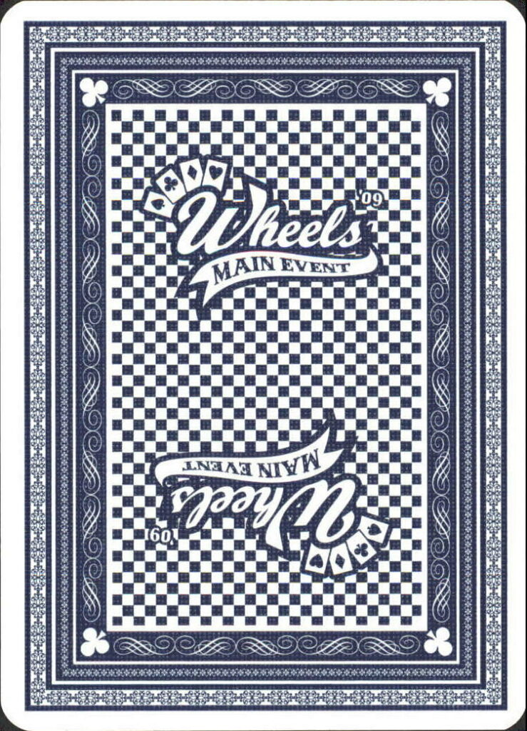 2009 Wheels Main Event Playing Card